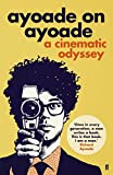 Image de Ayoade on Ayoade (English Edition)