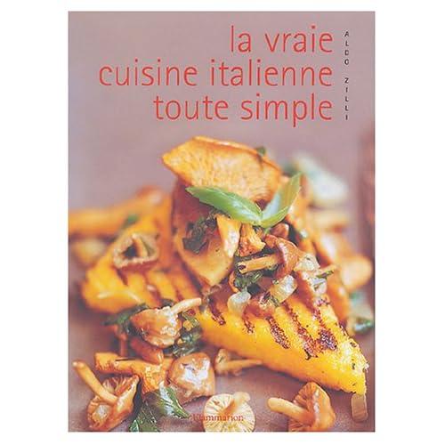 La vraie cuisine italienne toute simple