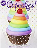 Cupcakes!: 320 Amazing Design S That You Can Make!