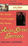 5: The Words That Changed the World - Azusa Street Sermons