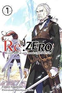 Re:Zero : Re:vivre dans un autre monde à partir de zéro Edition simple Tome 7