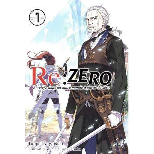 Re:Zero - Re:vivre dans un autre monde à partir de zéro, Tome 7 :