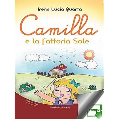 Camilla E La Fattoria Sole