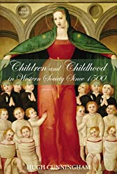 Children and Childhood in Western Society Since 1500 (Studies In Modern History)