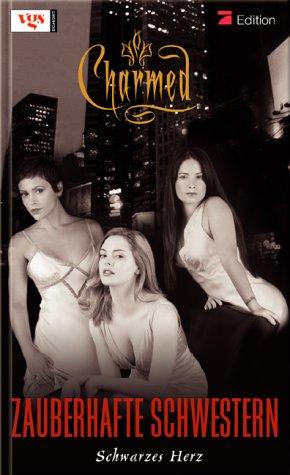 Charmed. Zauberhafte Schwestern par Tabea Rosenzweig