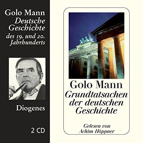 Download Grundtatsachen der deutschen Geschichte (Diogenes Hörbuch)