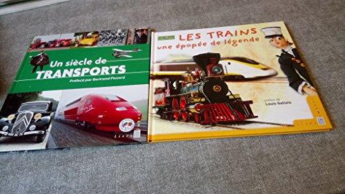 lot 2 Livres timbrés : un siècle de Transports + Les trains une épopée de légende -