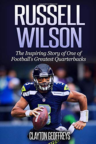 the latest 19d0d db01a Russell Wilson: The Inspiring Story of One of Football's Greatest  Quarterbacks (Football Biography Books, Band 3)