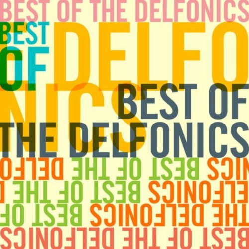 Best Of The Delfonics