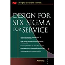 Design for Six Sigma for Service (Six SIGMA Operational Methods)