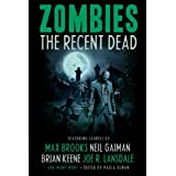 Zombies: The Recent Dead (English Edition)