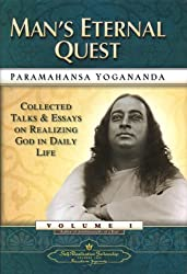 Man's Eternal Quest: 1 (Collected Talks and Essays) by Paramahansa Yogananda (1986-04-06)