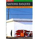 Autrement hors série, numéro 75 : Nations basques, peuple mythique, aventure universelle