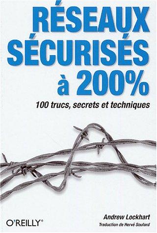 Réseaux sécurisés à 200 %