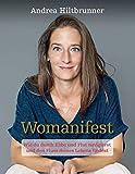 Womanifest: Wie du durch Ebbe und Flut navigierst und den Fluss deines Lebens findest (Taschenbuch)