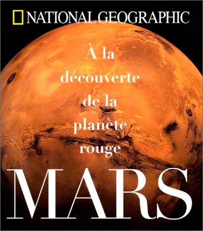 Mars. A la découverte de la planète rouge par Paul Raeburn
