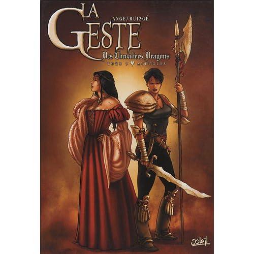 La Geste des Chevaliers Dragons, Tome 9 : Aveugles