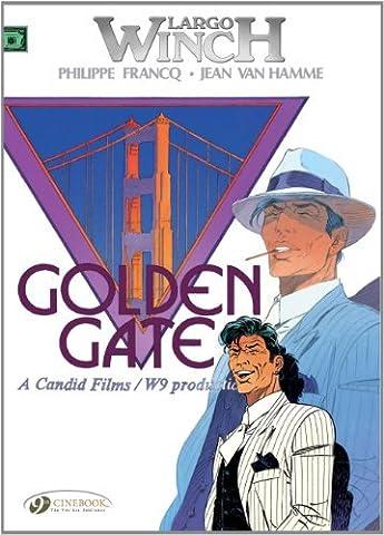 Largo Winch 16 - Golden Gate (Largo Winch) by Jean Hamme