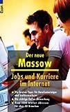 Image de Jobs und Karriere im Internet: Die besten Tipps für Berufseinsteiger und Stellenwechsler. Die richtige Online-Bewerbung. Rund 1000 Internet-Adressen