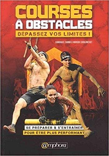 Courses à Obstacles : dépassez vos limites par Emmanuel Sanna