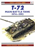 T-72: Main Battle Tank 1974-1993 (Osprey New Vanguard)