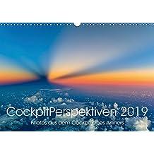 CockpitPerspektiven 2019 (Wandkalender 2019 DIN A3 quer): Atemberaubende und einzigartige Momente, Bilder und Perspektiven aus dem Cockpit eines Airliners (Monatskalender, 14 Seiten ) (CALVENDO Orte)
