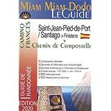 Miam Miam Dodo Camino Francés 2020 (Compostelle) - De Roncevaux à Saint Jacques de Compostelle : carte détaillée, calcul des