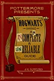 Image de Hogwarts: An Incomplete and Unreliable Guide (Kindle Single) (Pottermore Presents)
