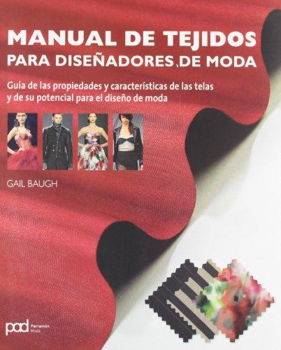MANUAL DE TEJIDOS PARA DISEÑADORES DE MODA por Gail Baigh