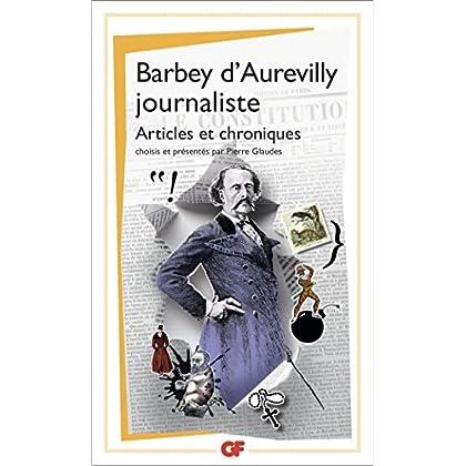 Barbey d'Aurevilly journaliste (GF t. 1562)