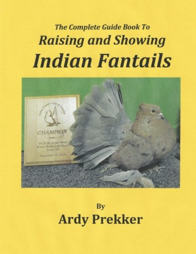 the-complete-guide-book-to-raising-and-showing-indian-fantails