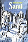 Sami ou la soif de liberté par Schami