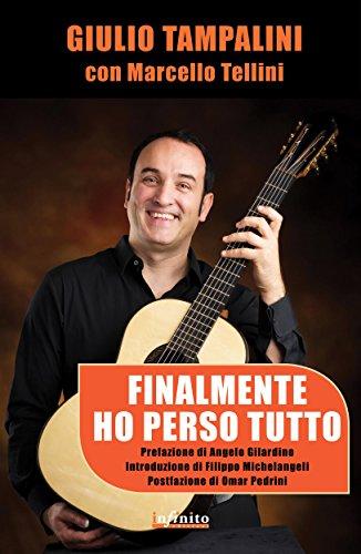 Finalmente ho perso tutto (SoundCiak) di Giulio Tampalini,Marcello Tellini,Omar Pedrini