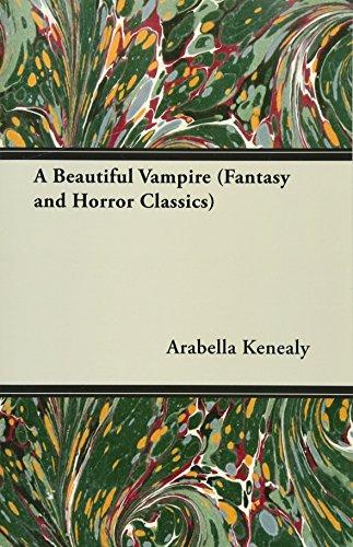 A Beautiful Vampire (Fantasy and Horror Classics)