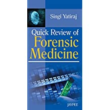Quick Review of Forensic Medicine