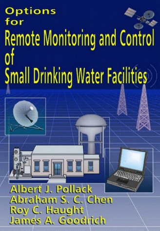 Options for Remote Monitoring and Control of Small Drinking Water Facilities -