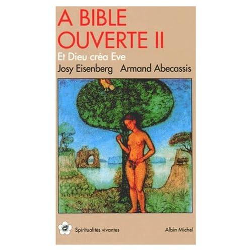 A Bible ouverte, tome 2 : Et Dieu créa Eve