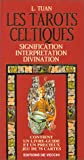 Image de Les Tarots Celtiques. Signification. Interpretation. Divination (Livre-guide et jeu de 78 cartes)