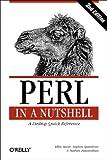 Perl in a Nutshell (In a Nutshell (O'Reilly))