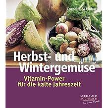 Herbst- und Wintergemüse: Vitamin-Power für die kalte Jahreszeit