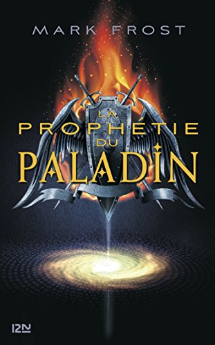 La prophétie du Paladin - tome 1