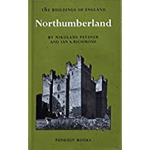 Northumberland (The Buildings of England)