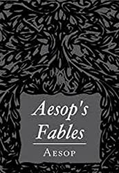 Aesop's Fables (Illustrated) (English Edition)