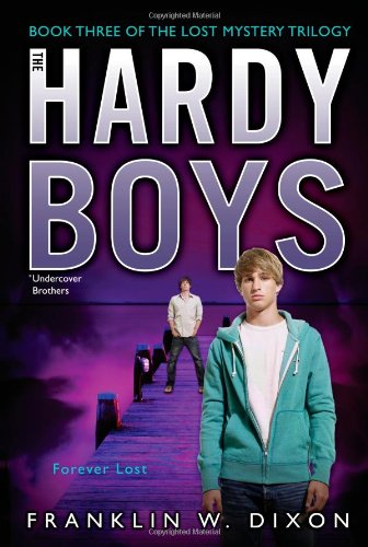 forever-lost-hardy-boys-all-new-undercover-brothers