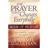 The Prayer That Changes Everything® Book of Prayers