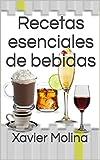 Recetas esenciales de bebidas