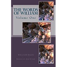 The Words of William: Volume One: Volume 1