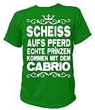 Artdiktat Funshirt Scheiß auf´s Pferd - Echte Prinzen kommen mit dem Cabrio Unisex, Größe S, grün