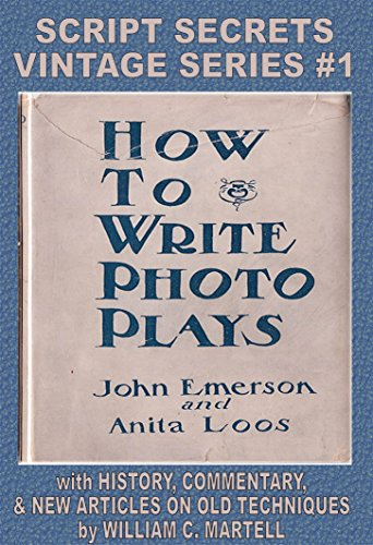 how-to-write-photoplays-vintage-screenwriting-series-book-1-english-edition