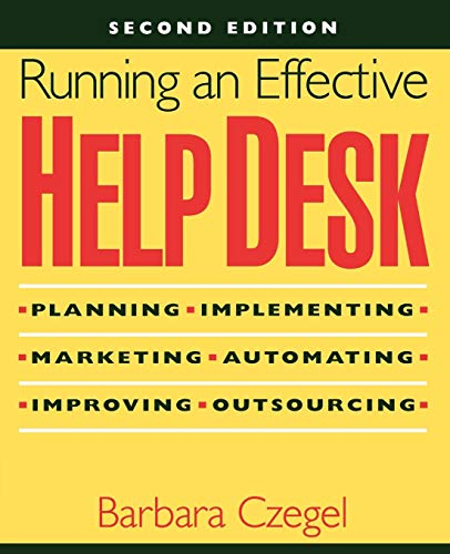 Help Desk 2E w/Online: Planning, Implementing, Marketing, Automating, Improving, Outsourcing